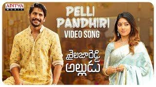Pelli Pandhiri Song Promo || Shailaja Reddy Alludu Songs || Naga Chaitanya, Anu Emmanuel - ADITYAMUSIC