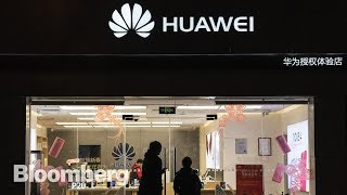 Why Chinese Tech Giant Huawei Scares the U.S. - BLOOMBERG