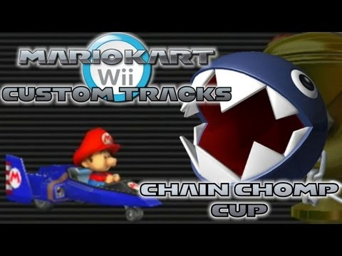 Mario Kart Wii - Custom Tracks | Chain Chomp Cup