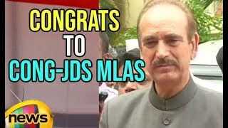 Ghulam Nabi Azad congratulates MLAs of Congress, JD(S) MLAs after Wins Floor Test | Mango News - MANGONEWS