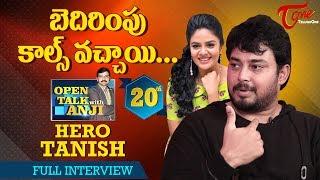Hero Tanish Exclusive Interview   Open Talk with Anji   #20   Telugu Interviews - TELUGUONE