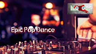 Royalty Free :Epic Pop Dance