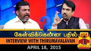 Kelvikku Enna Bathil 18-04-2015 Thol.Thirumavalavan Exclusive Interview – Thanthi TV Show