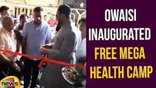 Akbaruddin Owaisi Inaugurated Free Mega Health Camp | Akbaruddin Owaisi Latest News | Mango News - MANGONEWS