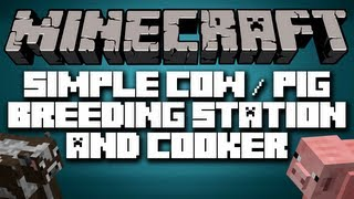 Minecraft 1.4.7 | Simple COW/PIG Breeding Station+Cooker [TUTORIAL]