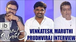 Venkatesh, Maruthi & Prudhviraj interview about Babu Bangaram - idlebrain.com - IDLEBRAINLIVE