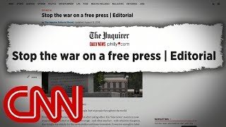Nationwide editorials condemn President Trump's attacks on media - CNN