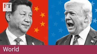 US-China trade war: who has the upper hand? - FINANCIALTIMESVIDEOS