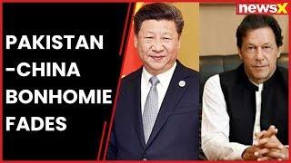 Pakistan-China bonhomie fades; India's rise - NEWSXLIVE