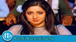 Randi Rarandi Song - Muddula Mogudu Movie Songs - ANR - Sridevi - Suhasini - IDREAMMOVIES