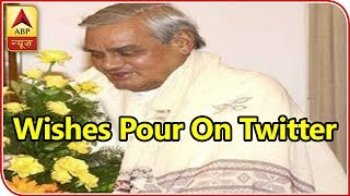 Wishes Pour On Twitter For Atal Ji's Good Health - ABPNEWSTV