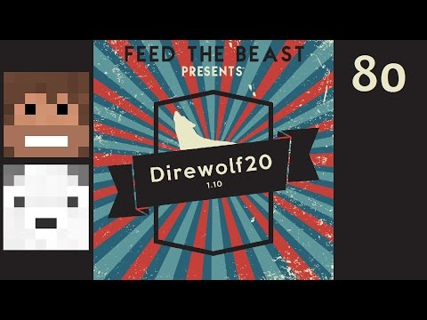 Direwolf20 1.10, Episode 80 -