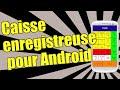 Caisse enregistreuse pour Android