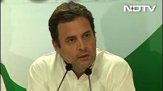 राहुल गांधी का पीएम मोदी को संदेश, 'PM देश से बड़ा नहीं' - NDTVINDIA