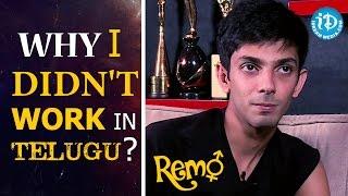 Why I Didn't Work In Telugu? - Anirudh Ravichander | Remo Movie || Talking Movies With iDream - IDREAMMOVIES
