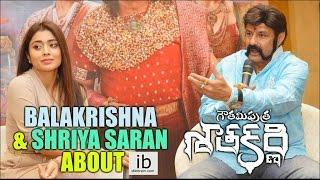 Balakrishna & Shriya Saran about Gautamiputra Satakarni  - idlebrain.com - IDLEBRAINLIVE