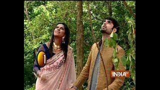 Savitri Devi College & Hospital: Veer and Sanchi reach jungle in search of Tilasmi flower - INDIATV