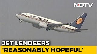 "Jet Lenders ""Reasonably Hopeful"" Of Successful Bids For Grounded Airline - NDTV"