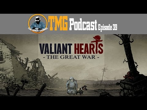 The TMG Podcast Episode 39: E-Sports, Valiant Hearts, Heroes of the Storm - 07/06/2014