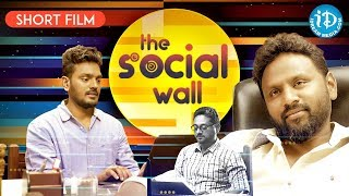The Social Wall - Latest Telugu Short Film 2019 || Directed By Ravi Rohith. G - YOUTUBE