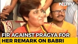 Pragya Thakur To Face Charges For Babri Remark, FIR Ordered - NDTV