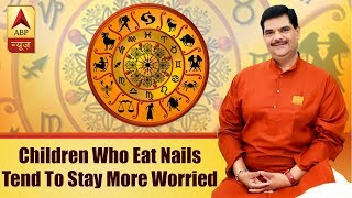 GuruJi: Parenting tips: Children who eat nails tend to stay more worried - ABPNEWSTV