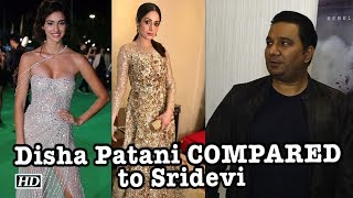 Disha Patani COMPARED to late actor Sridevi! - IANSLIVE