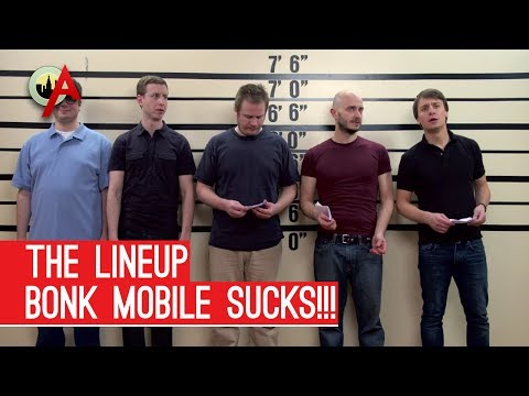 The Lineup - Bonk Mobile Sucks!!!