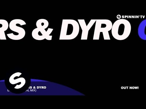 Bassjackers & Dyro - Grid (Original Mix)