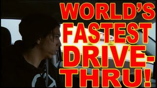 World's Fastest Drive Thru Service