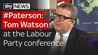 #Paterson: Tom Watson at the Labour Party conference - SKYNEWS
