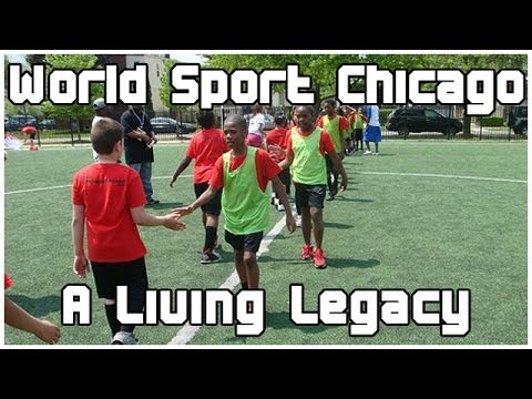 World Sport Chicago: A Living Legacy
