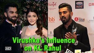 KL Rahul talks about Virushka influence on him - IANSLIVE