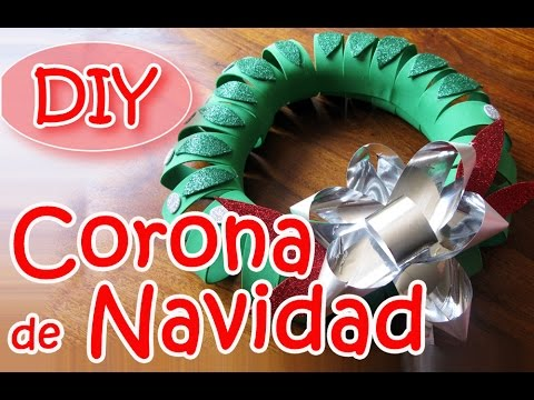 Manualidades para Navidad - Corona de navidad . Christmas wreath