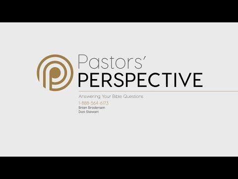 Pastor's Perspective - 5/12/2017