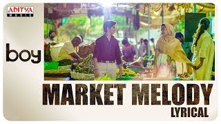 Market Melody Lyrical || Boy Songs || Lakshya Sinha, Sahiti || Amar viswaraj - ADITYAMUSIC
