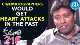 Cinematographers would Get Heart Attacks in the past - Rathnavelu  || Talking Movies With iDream - IDREAMMOVIES