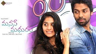 Manase Madhuram Telugu Short Film 2017 - YOUTUBE