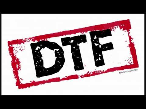 DTF by Nump Trump x Traphik x RL The Songstress