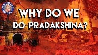Do You Know? - Why Do We Do Pradakshina? | Interesting Facts & Importance About Pradakshina - RAJSHRISOUL