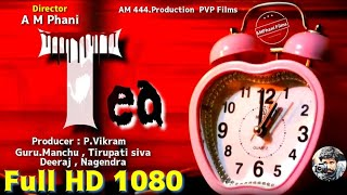 Tea Telugu short film |AMPhanifilms|Tirupati siva|Guru.manchu - YOUTUBE