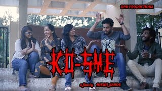 Best Thirller Shortfilm ever Ko-Sye  || Telugu ShortFilm ||BPN Productions - YOUTUBE