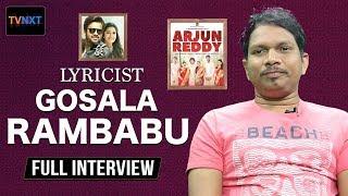Arjun Reddy Telugu Movie Songs Lyricist Gosala Rambabu Latest Interview | TVNXT Hotshot - MUSTHMASALA