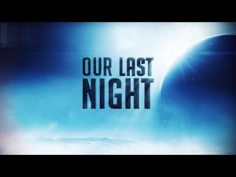 Our Last Night | Destiny Montage | #MOTW