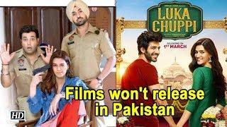 'Luka Chuppi', 'Arjun Patiala' won't release in Pakistan - IANSINDIA