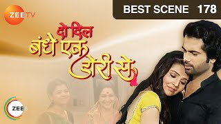 Do Dil Bandhe Ek Dori Se - Episode 178 - Best Scene - ZEETV