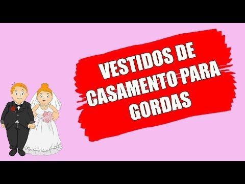 VESTIDOS DE CASAMENTO PARA GORDAS
