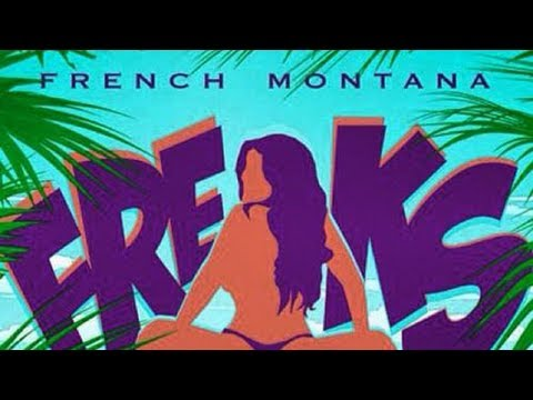 French Montana - Freaks ft. Nicki Minaj (Explicit)