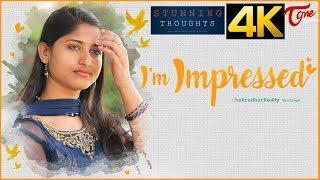 I'm Impressed | Latest Telugu Short Film Trailer | By Chakradhar Reddy - TELUGUONE