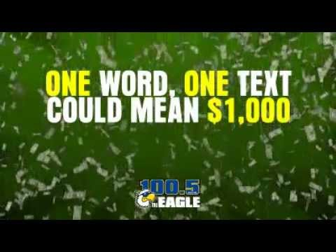 Win $1,000 Twice A Day!  100.5 The Eagle!